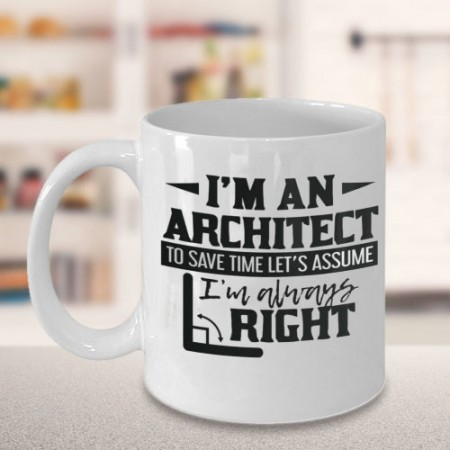Giftsuncommon - I Am An Architect Printed Mug