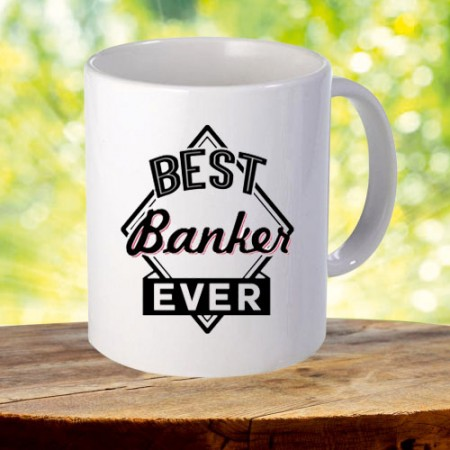 Giftsuncommon - Best Banker Ever Printed Mug