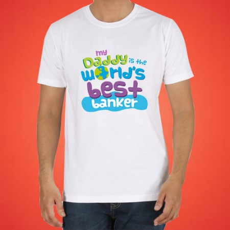 Giftsuncommon - My Dad Is Best Banker Printed Tshirt