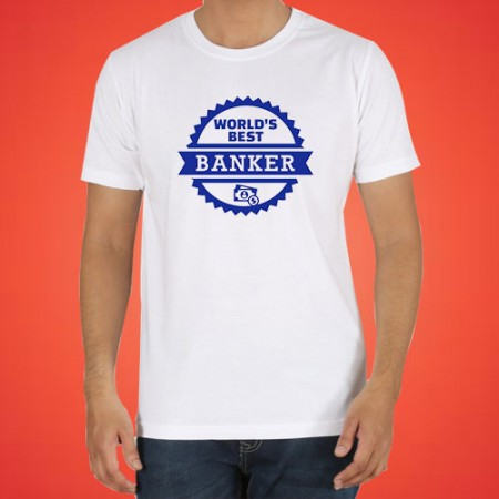 Giftsuncommon - World's Best Banker Printed Tshirt