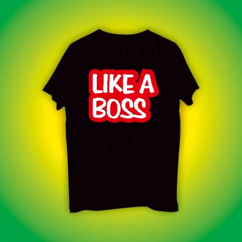 Giftsuncommon - Like A Boss Printed Tshirt