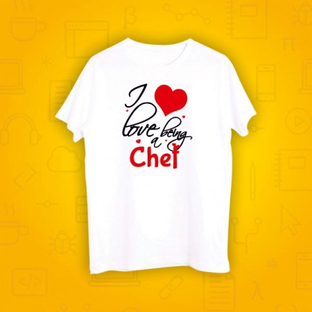 Giftsuncommon - I Love Being Chef Printed Tshirt
