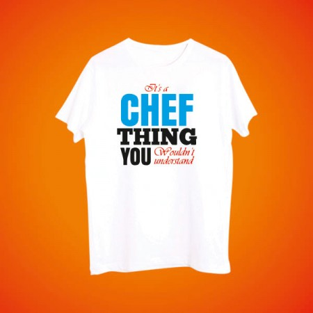 Giftsuncommon - Its A Chef Thing Printed Tshirt