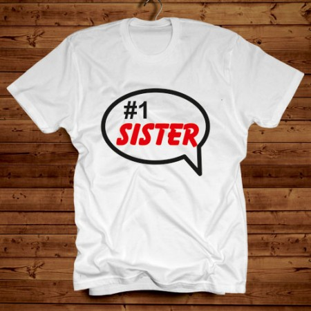 Giftsuncommon - White Tshirt Number 1 Sister Printed