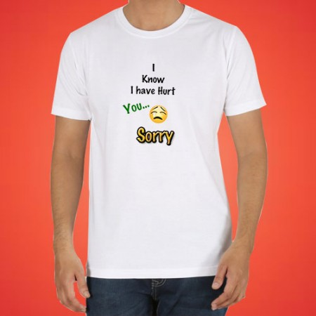 Giftsuncommon - I know I hurt You Printed Sorry Tshirt