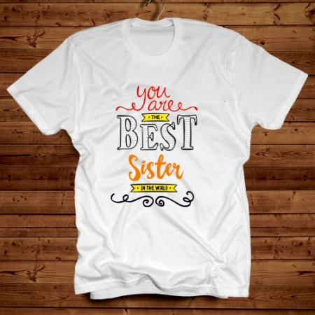Giftsuncommon - You Are Best Sister Printed Tshirt